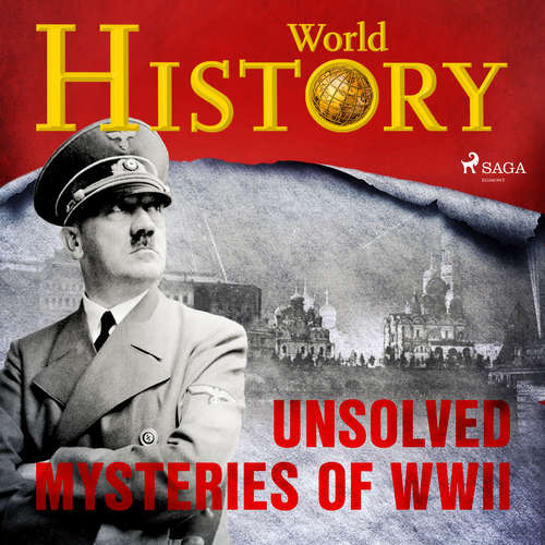 Audiobook Unsolved Mysteries of WWII (EN) - World History - Sam Devereaux