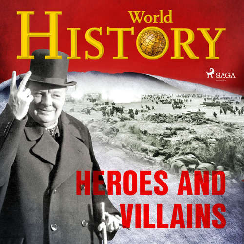 Audiobook Heroes and Villains (EN) - World History - Sam Devereaux