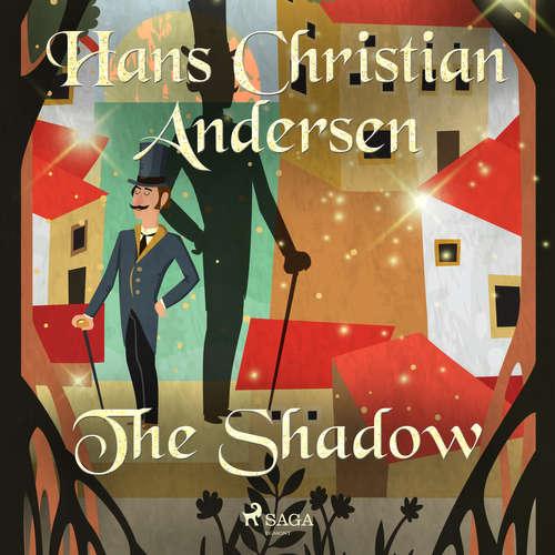 Audiobook The Shadow (EN) - Hans Christian Andersen - Alex Lehman