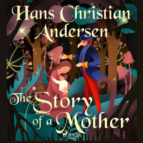 Audiobook The Story of a Mother (EN) - Hans Christian Andersen - Alex Lehman