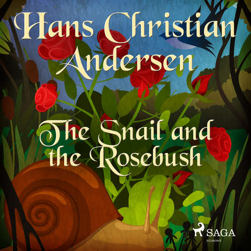 Audiobook The Snail and the Rosebush (EN) - Hans Christian Andersen - Alex Lehman