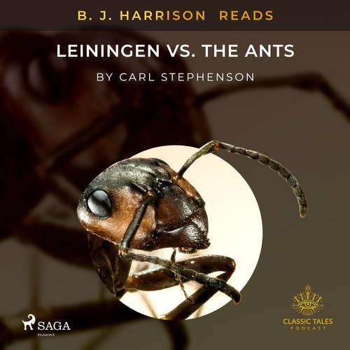 Audiobook B. J. Harrison Reads Leiningen vs. the Ants (EN) - Carl Stephenson - B. J. Harrison