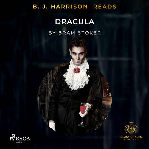 Audiobook B. J. Harrison Reads Dracula (EN) - Bram Stoker - B. J. Harrison