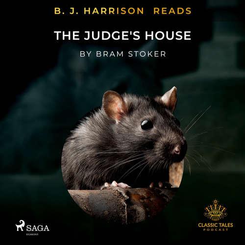 Audiobook B. J. Harrison Reads The Judge's House (EN) - Bram Stoker - B. J. Harrison