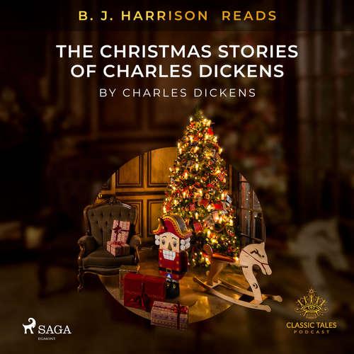 Audiobook B. J. Harrison Reads The Christmas Stories of Charles Dickens (EN) - Charles Dickens - B. J. Harrison