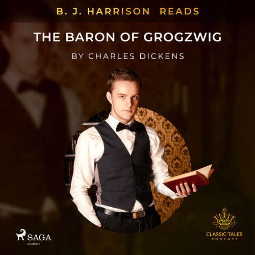 Audiobook B. J. Harrison Reads The Baron of Grogzwig (EN) - Charles Dickens - B. J. Harrison