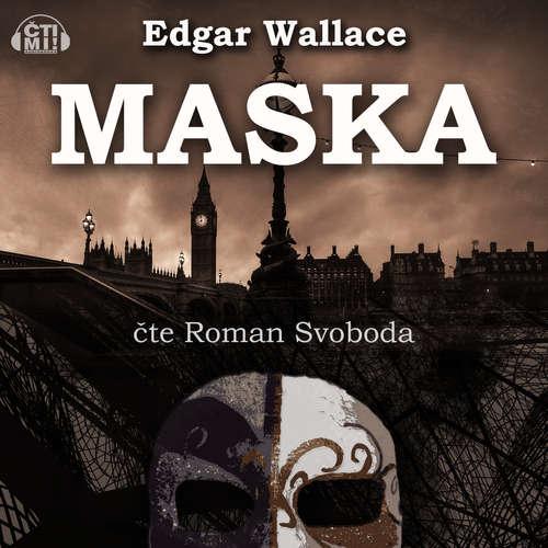 Audiokniha Maska - Edgar Wallace - Roman Svoboda