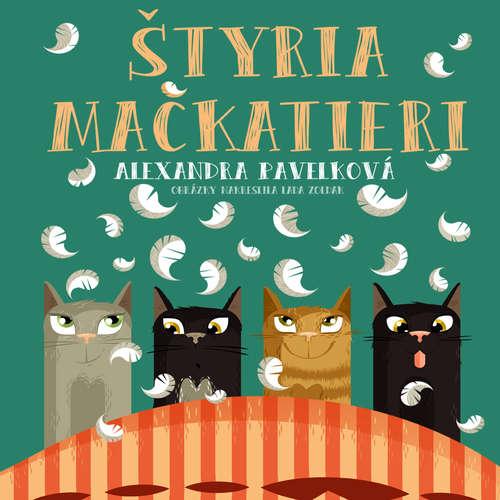 Audiokniha Štyria mačkatieri - Alexandra Pavelková - Judita Hansman