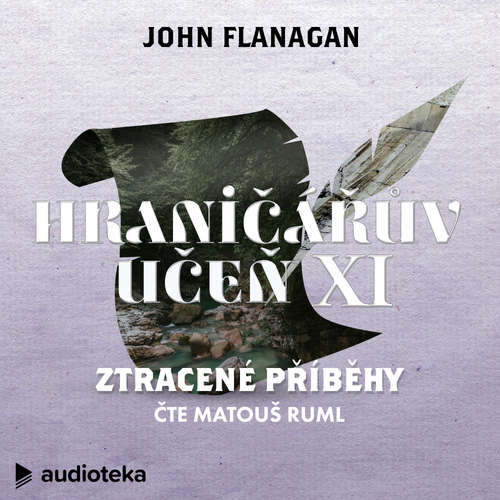 Audiokniha Ztracené příběhy - John Flanagan - Matouš Ruml