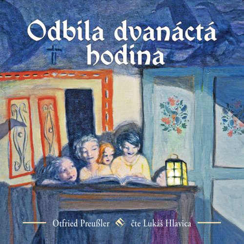 Audiokniha Odbila dvanáctá hodina - Otfried Preussler - Lukáš Hlavica