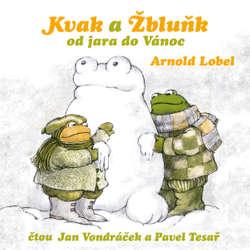 Audiokniha Kvak a Žbluňk od jara do Vánoc - Arnold Lobel - Jan Vondráček