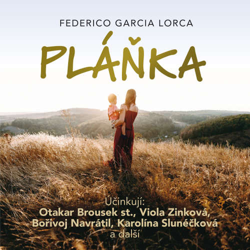 Audiokniha Pláňka - Federico García Lorca - Otakar Brousek