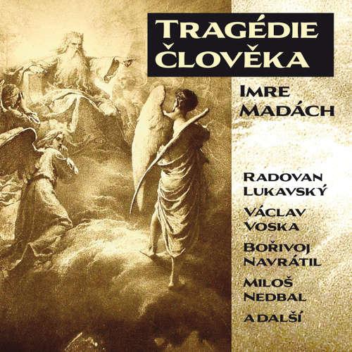 Audiokniha Tragédie člověka - Imre Madách - Otakar Brousek