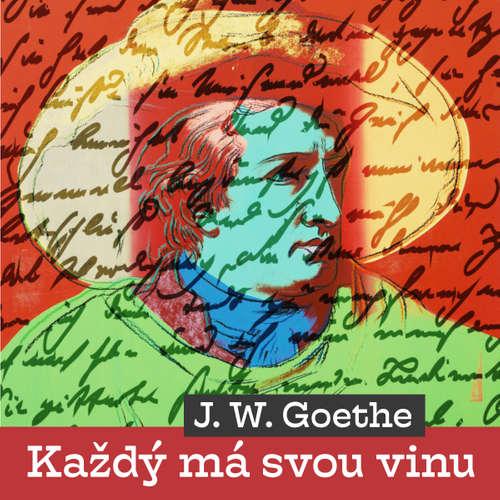 Audiokniha Každý má svou vinu - Johann Wolfgang Goethe - Miroslav Doležal