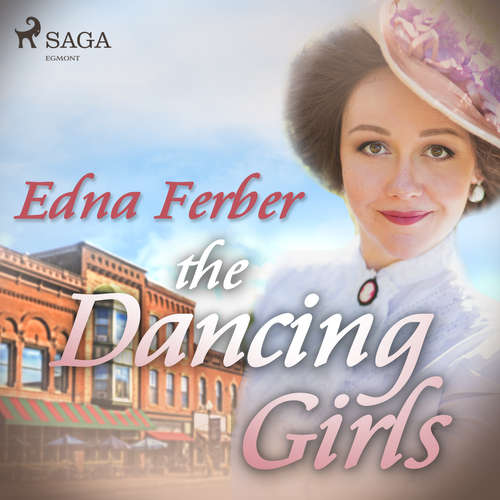 Audiobook The Dancing Girls (EN) - Edna Ferber - Phil Chenevert