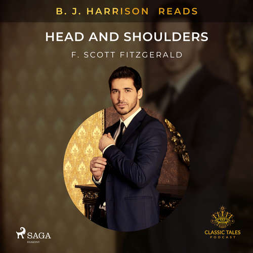 Audiobook B. J. Harrison Reads Head and Shoulders (EN) - F. Scott. Fitzgerald - B. J. Harrison