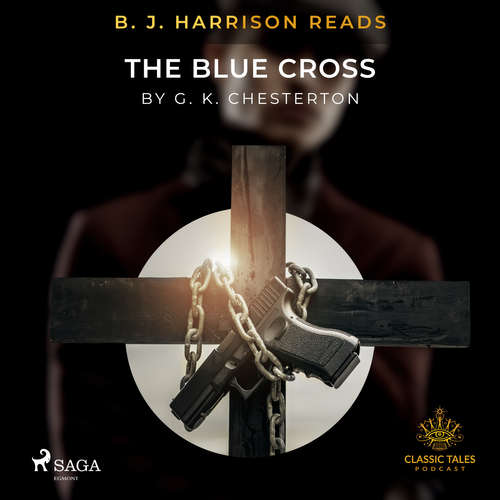 Audiobook B. J. Harrison Reads The Blue Cross (EN) - G. K. Chesterton - B. J. Harrison