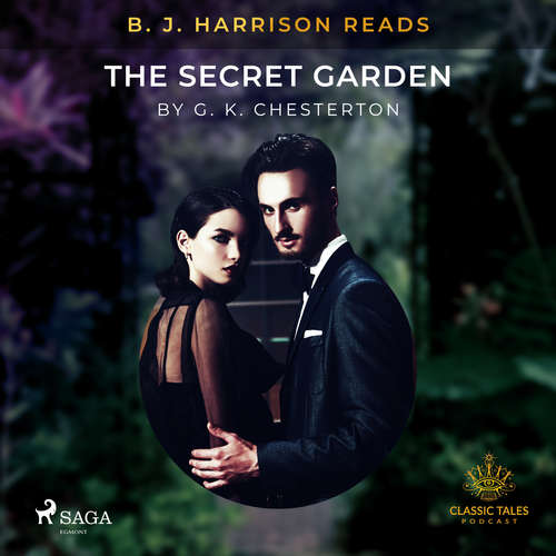 Audiobook B. J. Harrison Reads The Secret Garden (EN) - G. K. Chesterton - B. J. Harrison