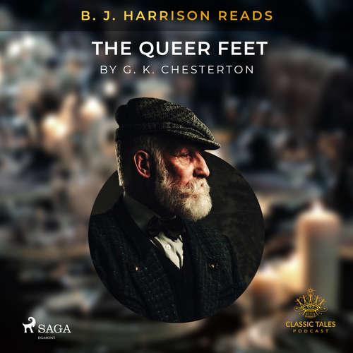 Audiobook B. J. Harrison Reads The Queer Feet (EN) - G. K. Chesterton - B. J. Harrison