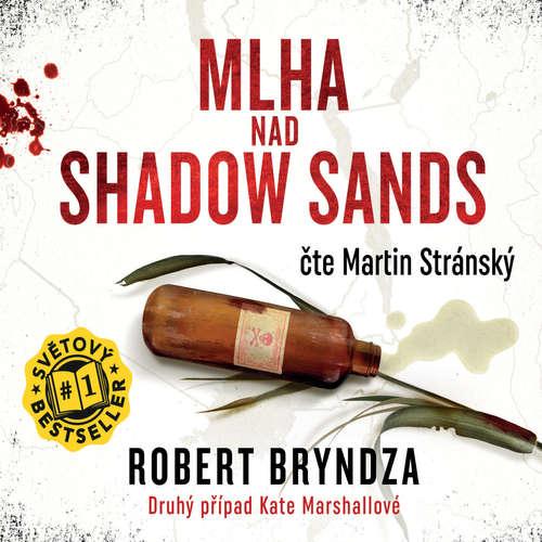 Audiokniha Mlha nad Shadow Sands - Robert Bryndza - Martin Stránský