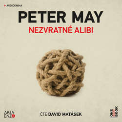 Audiokniha Nezvratné alibi - Peter May - David Matásek