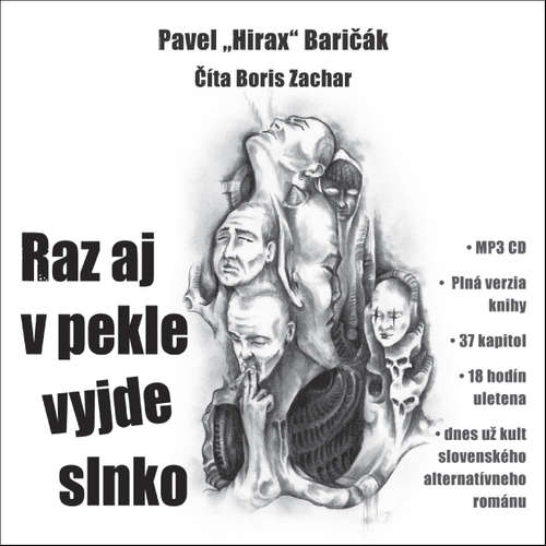 Audiokniha Raz aj v pekle vyjde slnko - Pavel Hirax Baričák - Boris Zachar