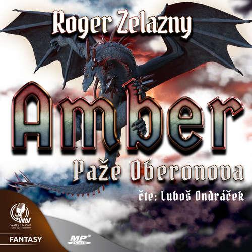 Audiokniha Amber 4 - Paže Oberonova - Roger Zelazny - Luboš Ondráček