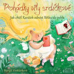Audiokniha Jak chtěl rarášek odnést Bětku do pekla - Margit Vinklárková - Margit Vinklárková