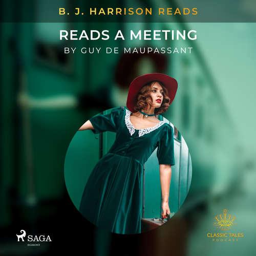 Audiobook B. J. Harrison Reads A Meeting (EN) - Guy de Maupassant - B. J. Harrison