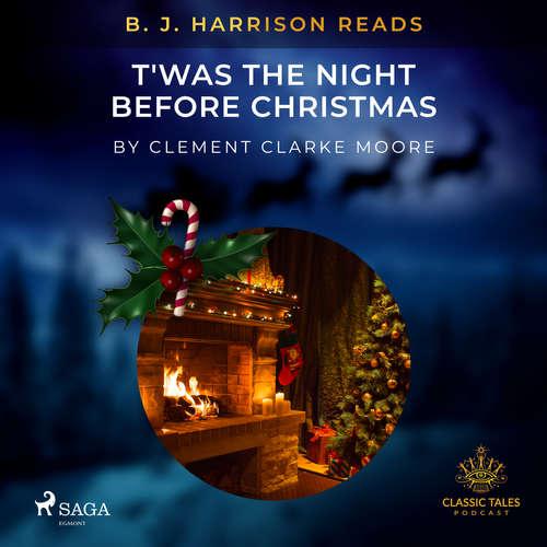 Audiobook B. J. Harrison Reads T'was the Night Before Christmas (EN) - Clement Clarke Moore - B. J. Harrison