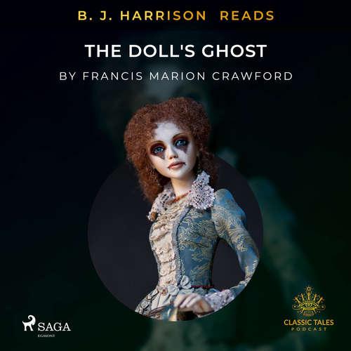 Audiobook B. J. Harrison Reads The Doll's Ghost (EN) - Francis Marion Crawford - B. J. Harrison