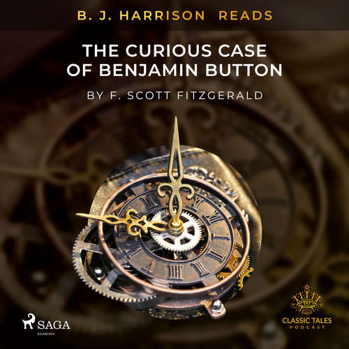 Audiobook B. J. Harrison Reads The Curious Case of Benjamin Button (EN) - F. Scott. Fitzgerald - B. J. Harrison
