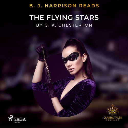 Audiobook B. J. Harrison Reads The Flying Stars (EN) - G. K. Chesterton - B. J. Harrison