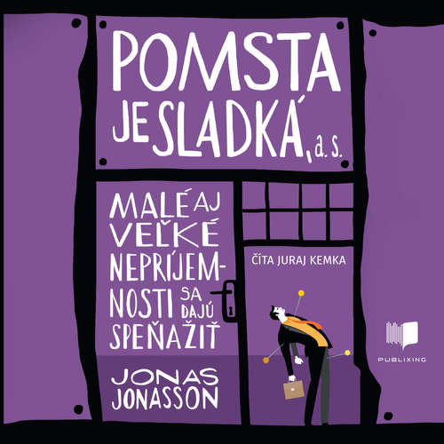 Audiokniha Pomsta je sladká, a. s. - Jonas Jonasson - Juraj Kemka