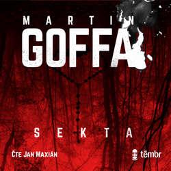 Audiokniha Sekta - Martin Goffa - Jan Maxián