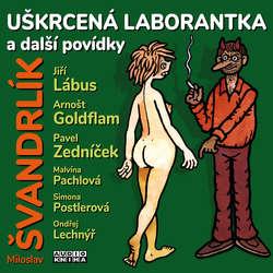 Audiokniha Uškrcená laborantka a další povídky - Miloslav Švandrlík - Jiří Lábus