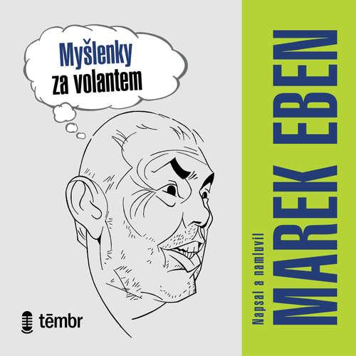 Audiokniha Myšlenky za volantem - Marek Eben - Marek Eben