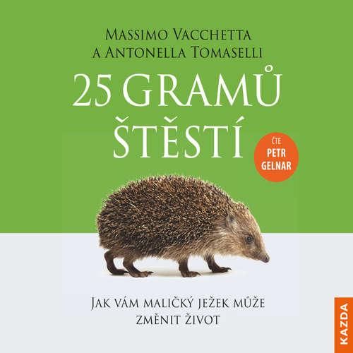Audiokniha 25 gramů štětí - Massimo Vacchetta - Petr Gelnar