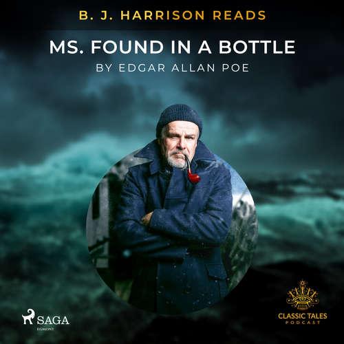 Audiobook B.J. Harrison Reads MS. Found in a Bottle (EN) - Edgar Allan Poe - B. J. Harrison