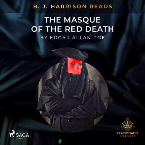 Audiobook B.J. Harrison Reads The Masque of the Red Death (EN) - Edgar Allan Poe - B. J. Harrison