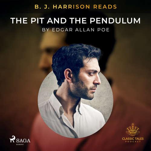 Audiobook B. J. Harrison Reads The Pit and the Pendulum (EN) - Edgar Allan Poe - B. J. Harrison