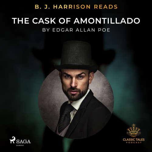 Audiobook B. J. Harrison Reads The Cask of Amontillado (EN) - Edgar Allan Poe - B. J. Harrison
