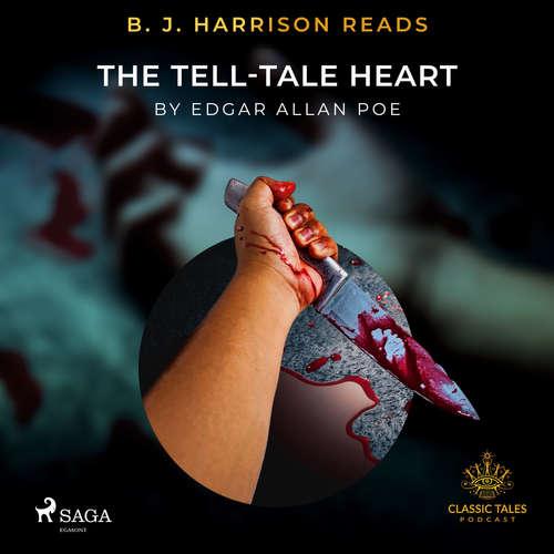 Audiobook B. J. Harrison Reads The Tell-Tale Heart (EN) - Edgar Allan Poe - B. J. Harrison