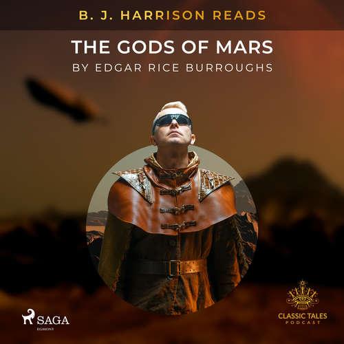 Audiobook B. J. Harrison Reads The Gods of Mars (EN) - Edgar Rice Burroughs - B. J. Harrison
