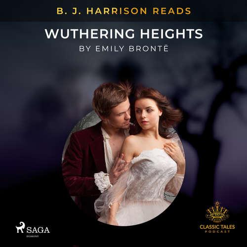 Audiobook B. J. Harrison Reads Wuthering Heights (EN) - Emily Brontë - B. J. Harrison