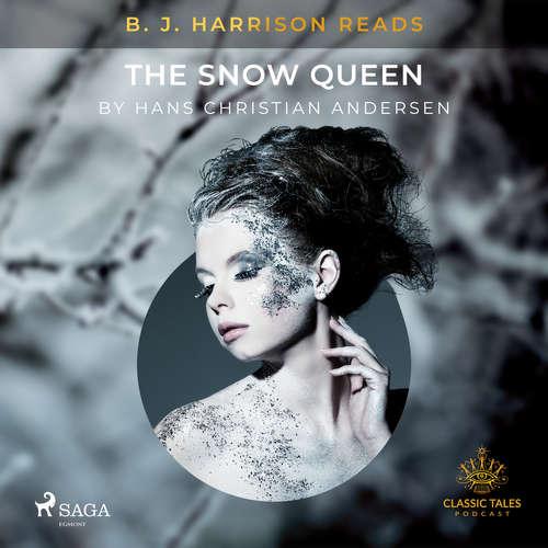 Audiobook B. J. Harrison Reads The Snow Queen (EN) - Hans Christian Andersen - B. J. Harrison