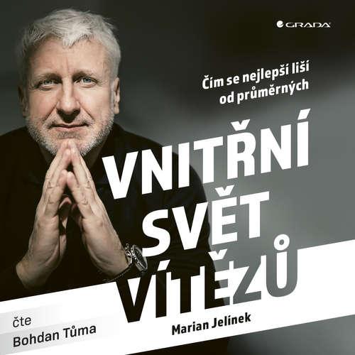 Audiokniha Vnitřní svět vítězů - Marian Jelínek - Bohdan Tůma