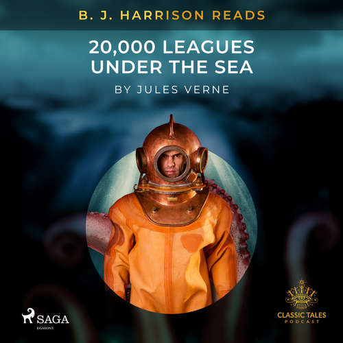 Audiobook B. J. Harrison Reads 20,000 Leagues Under the Sea (EN) - Jules Verne - B. J. Harrison