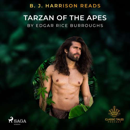 Audiobook B. J. Harrison Reads Tarzan of the Apes (EN) - Edgar Rice Burroughs - B. J. Harrison