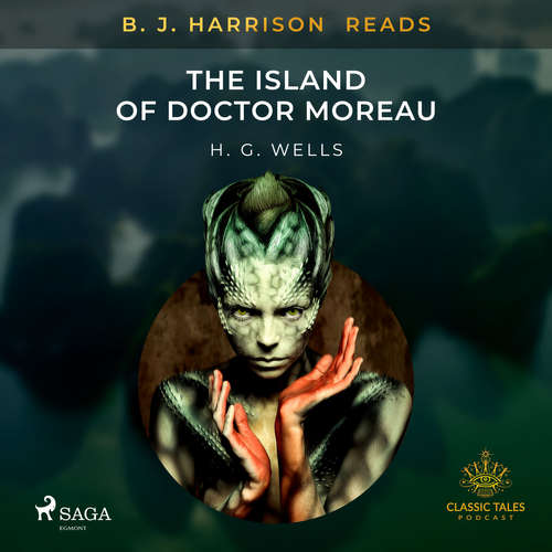 Audiobook B. J. Harrison Reads The Island of Doctor Moreau (EN) - H. G. Wells - B. J. Harrison